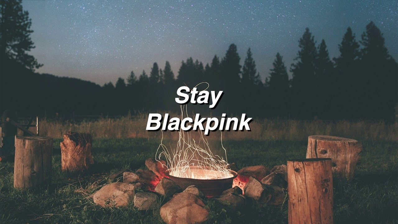 Blackpink Stay Wallpapers - Top Free Blackpink Stay