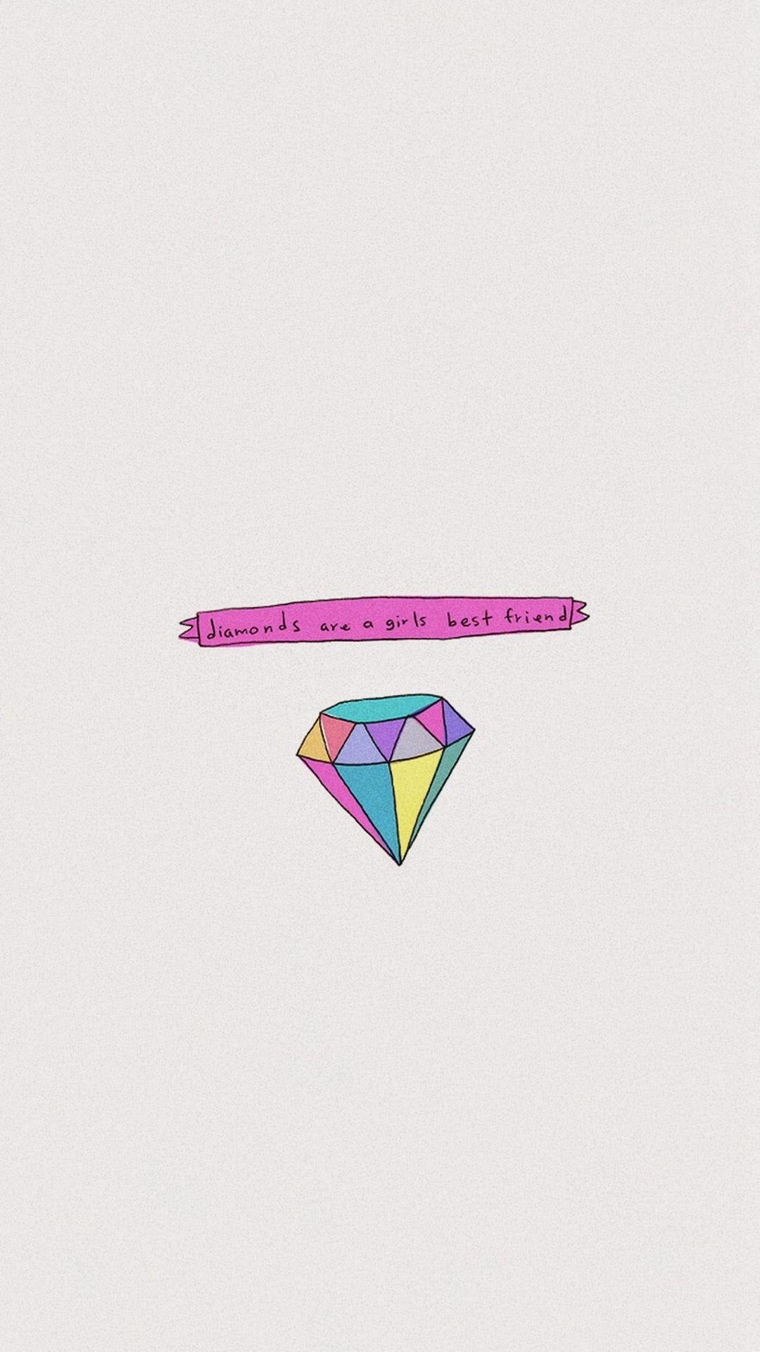 1080x1920 Diamonds Are A Girls Best Friend Hình nền iPhone 8 miễn phí