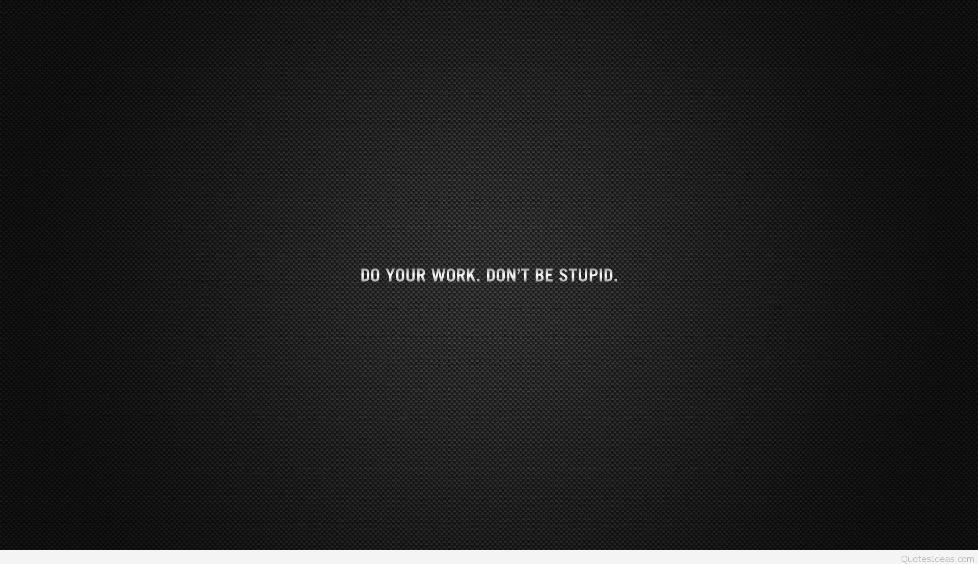 Do Your Work Wallpapers Top Free Do Your Work Backgrounds