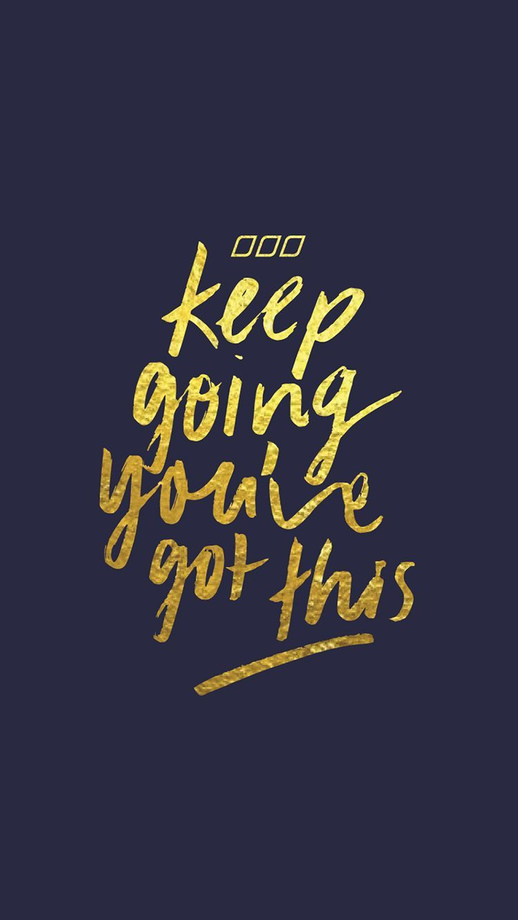 Keep Going Wallpapers - Top Free Keep Going Backgrounds - WallpaperAccess
