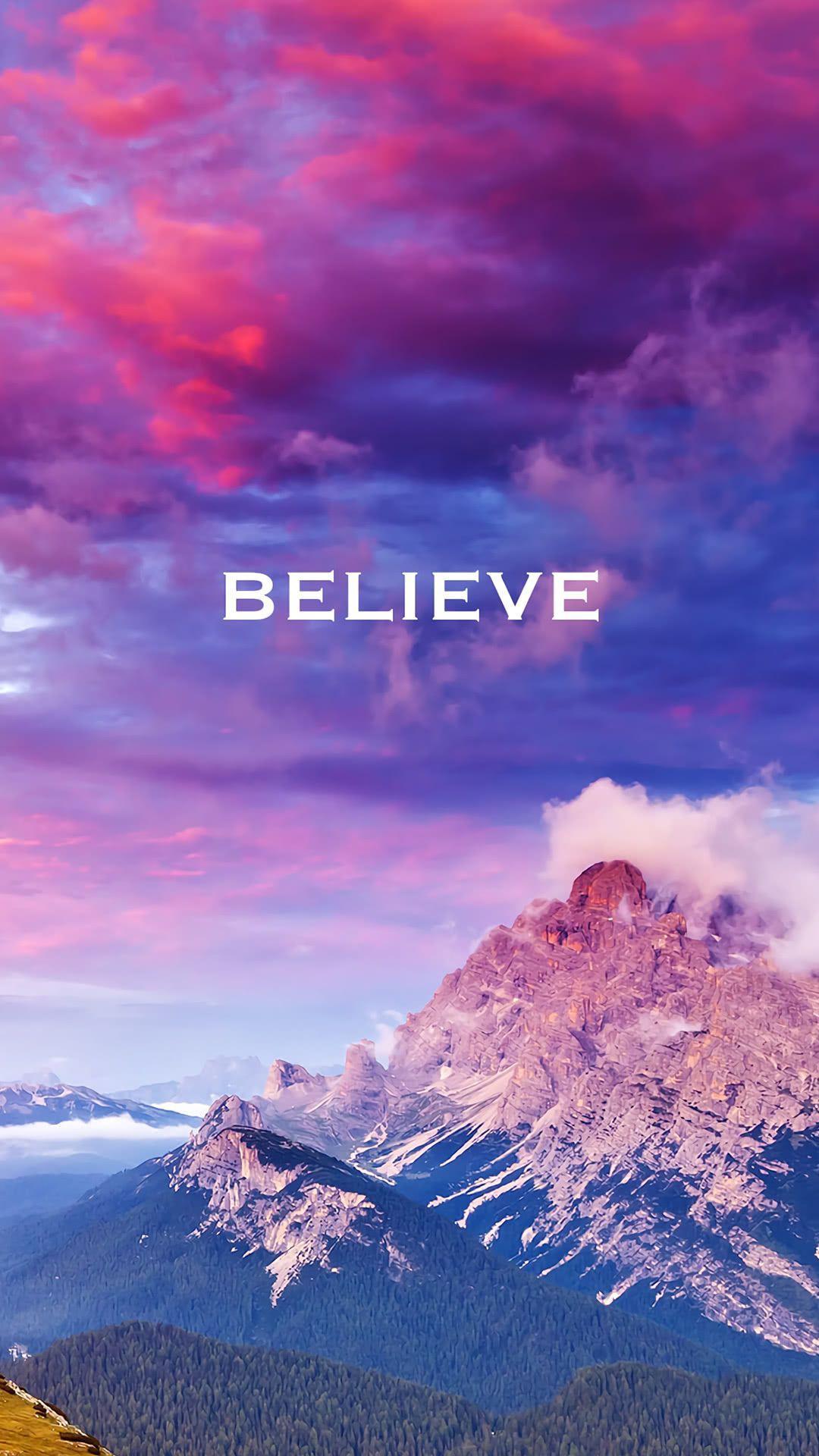 Believe Iphone Wallpapers Top Free Believe Iphone Backgrounds