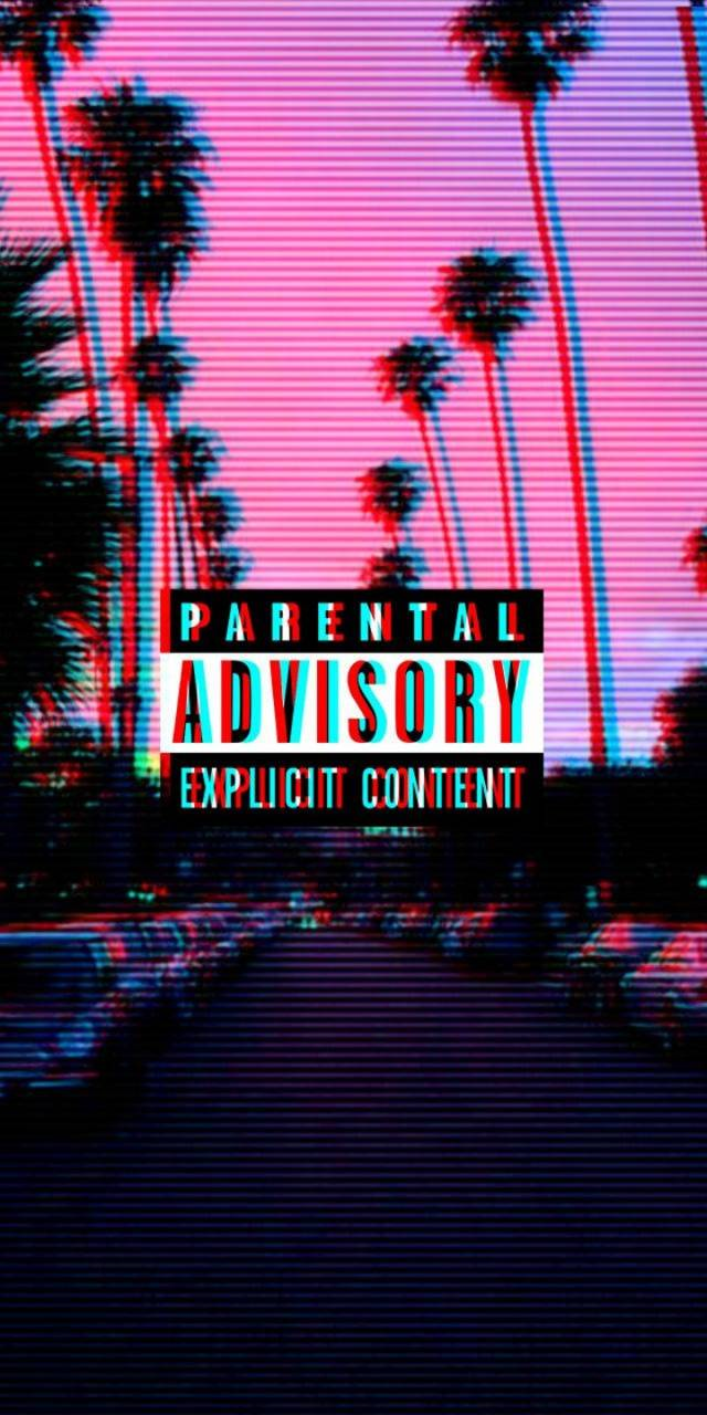 Parental Advisory Wallpapers Top Free Parental Advisory Backgrounds Wallpaperaccess