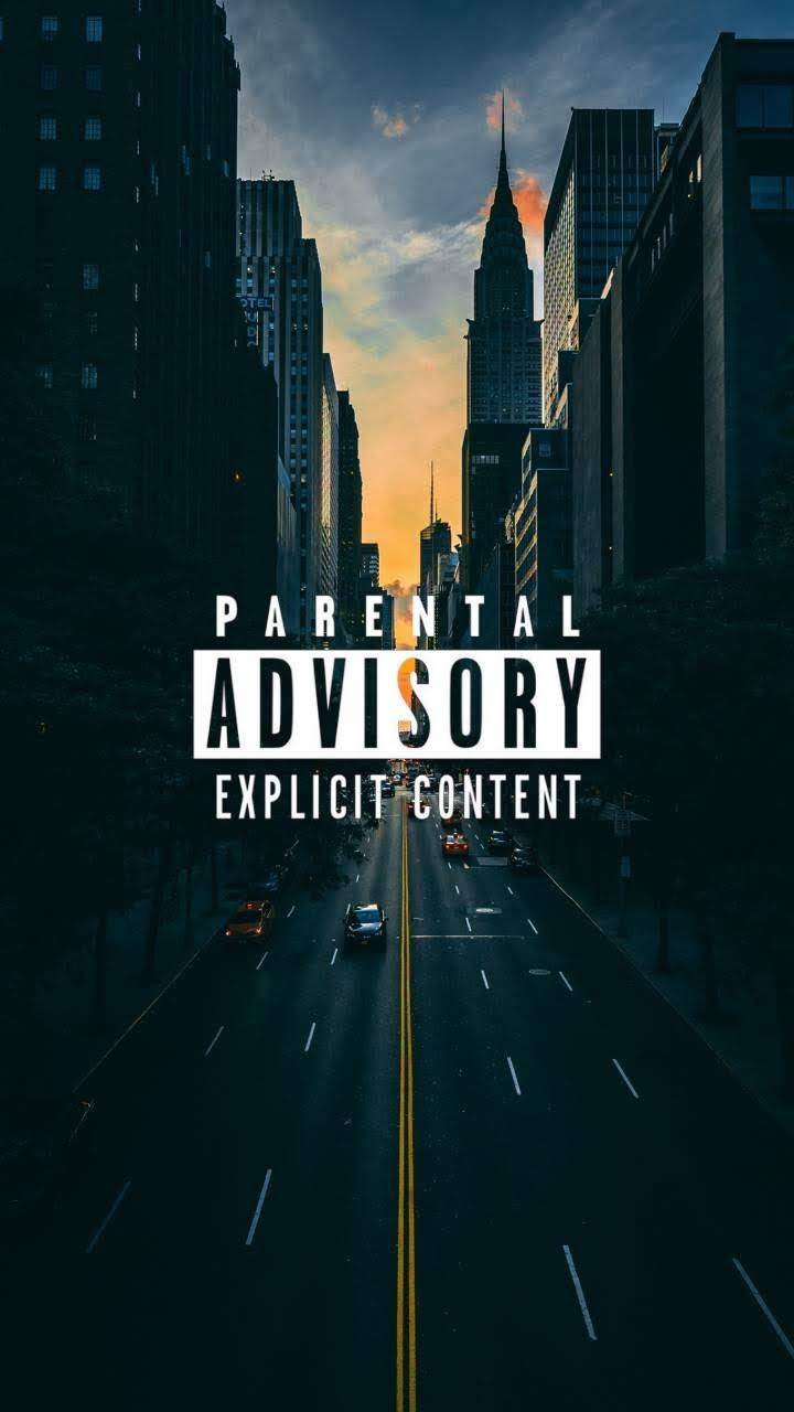 Parental Advisory Wallpapers Top Free Parental Advisory Backgrounds Wallpaperaccess