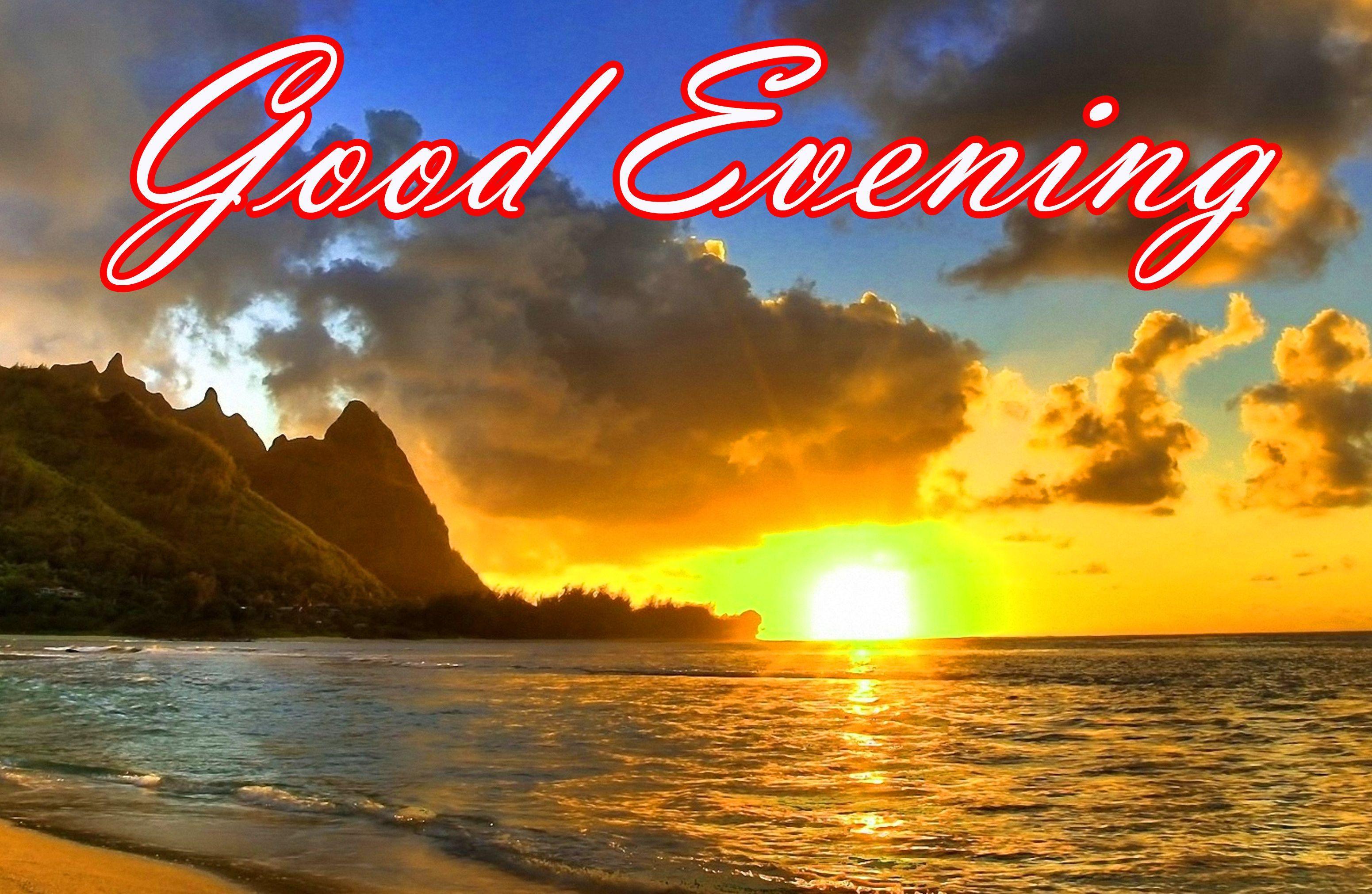 good evening wallpapers  top free good evening