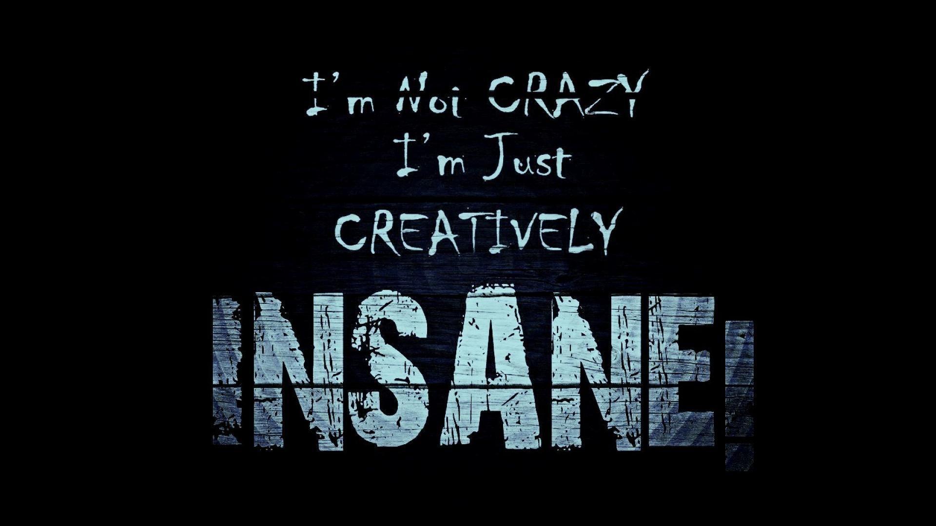 Insane Wallpapers - Top Free Insane