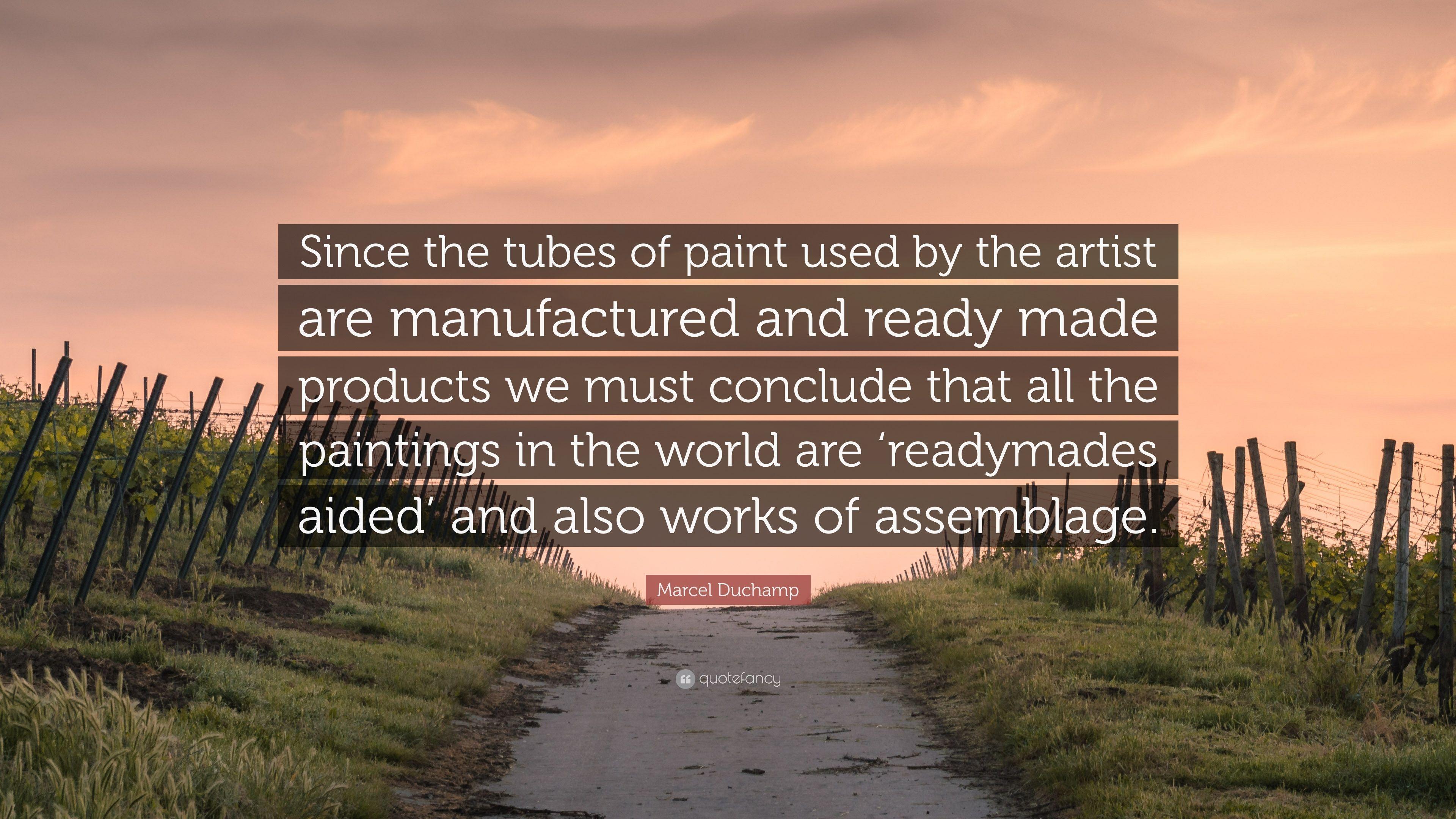 """3840x2160 Marcel Duchamp Trích dẫn: """"Kể từ khi các ống sơn được sử dụng bởi"""