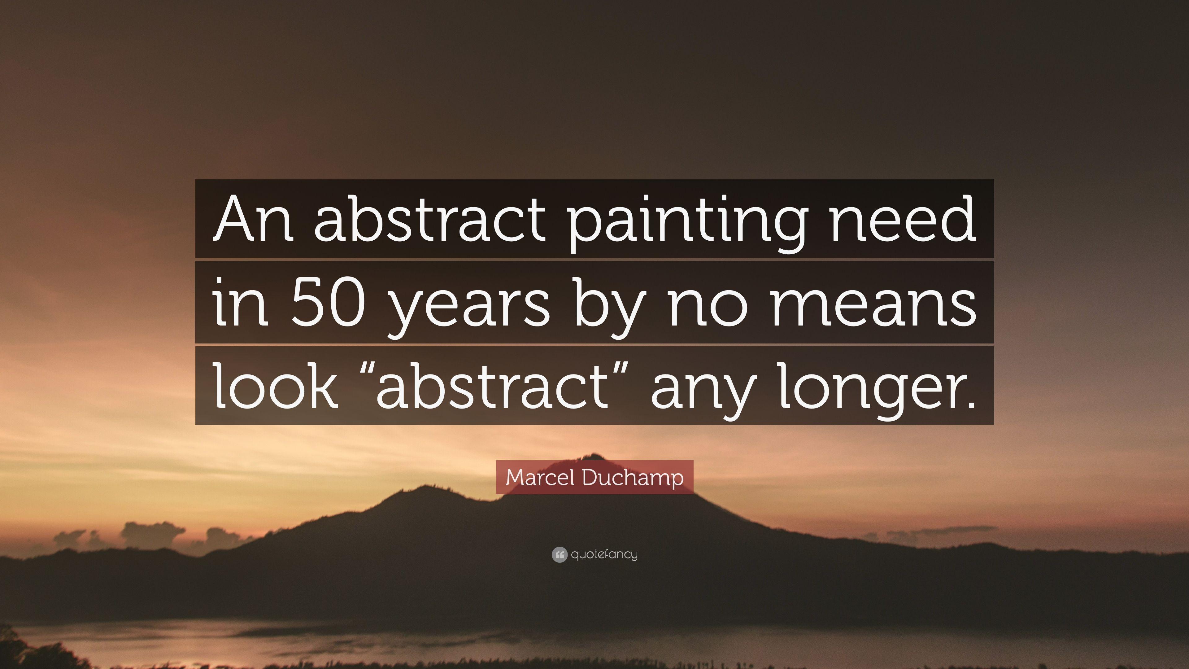 """3840x2160 Marcel Duchamp Trích dẫn: """"Một bức tranh trừu tượng cần trong 50 năm nữa"""