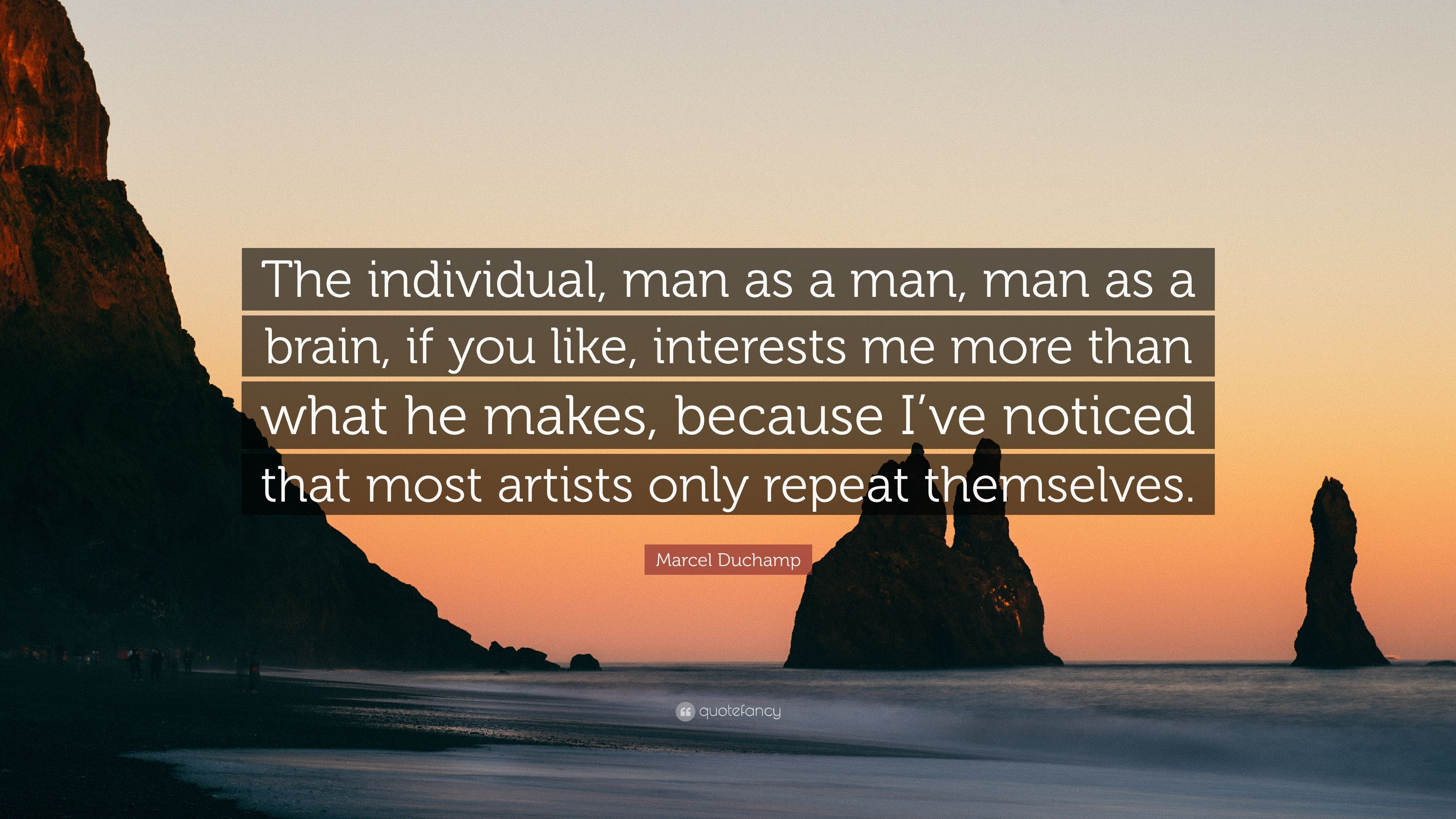 """3840x2160 Marcel Duchamp Trích dẫn: """"Cá nhân, con người như một con người, con người như"""