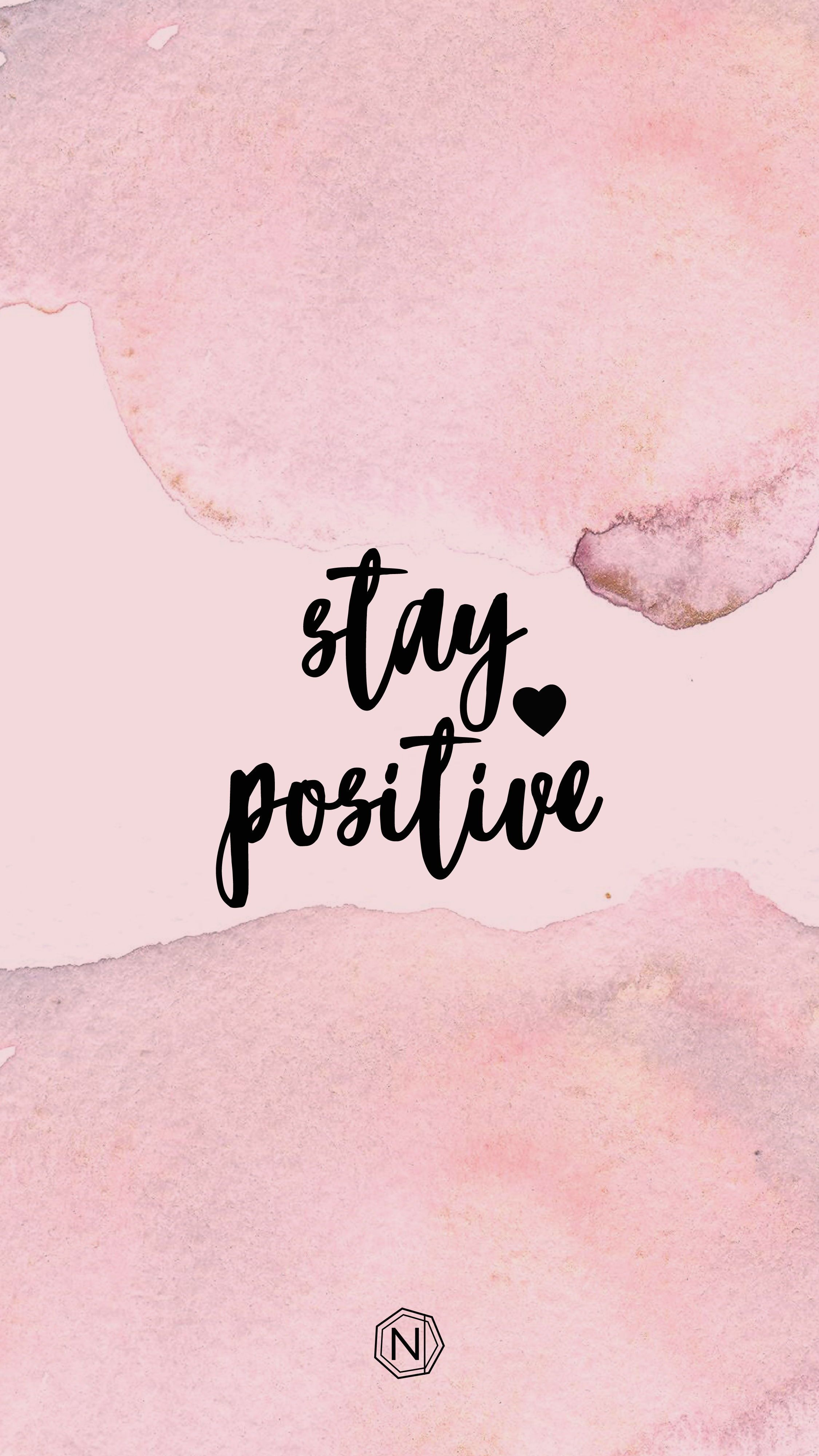 Stay Positive Wallpapers Top Free Stay Positive Backgrounds Wallpaperaccess