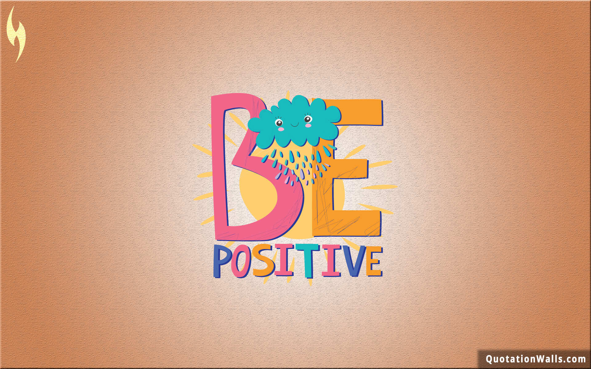Be Positive Wallpapers Top Free Be Positive Backgrounds Wallpaperaccess