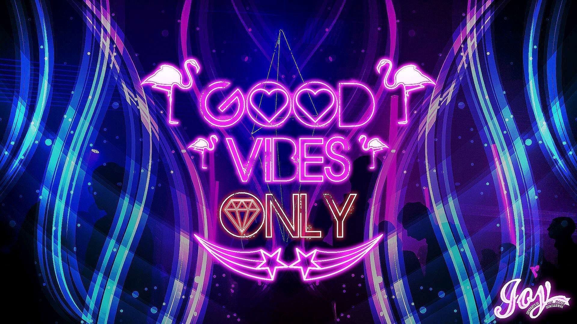 Good Vibes Only Wallpapers - Top Free Good Vibes Only ...