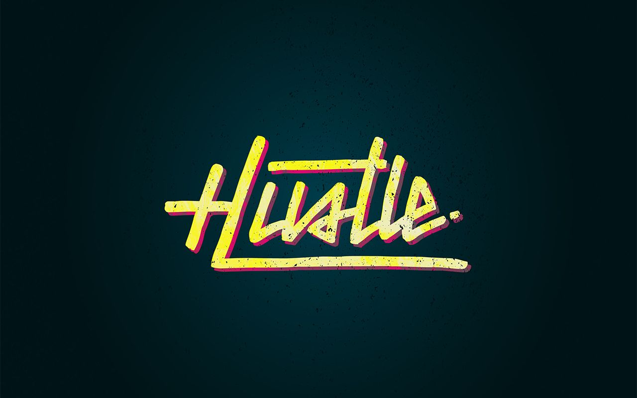 Hustle Wallpapers - Top Free Hustle