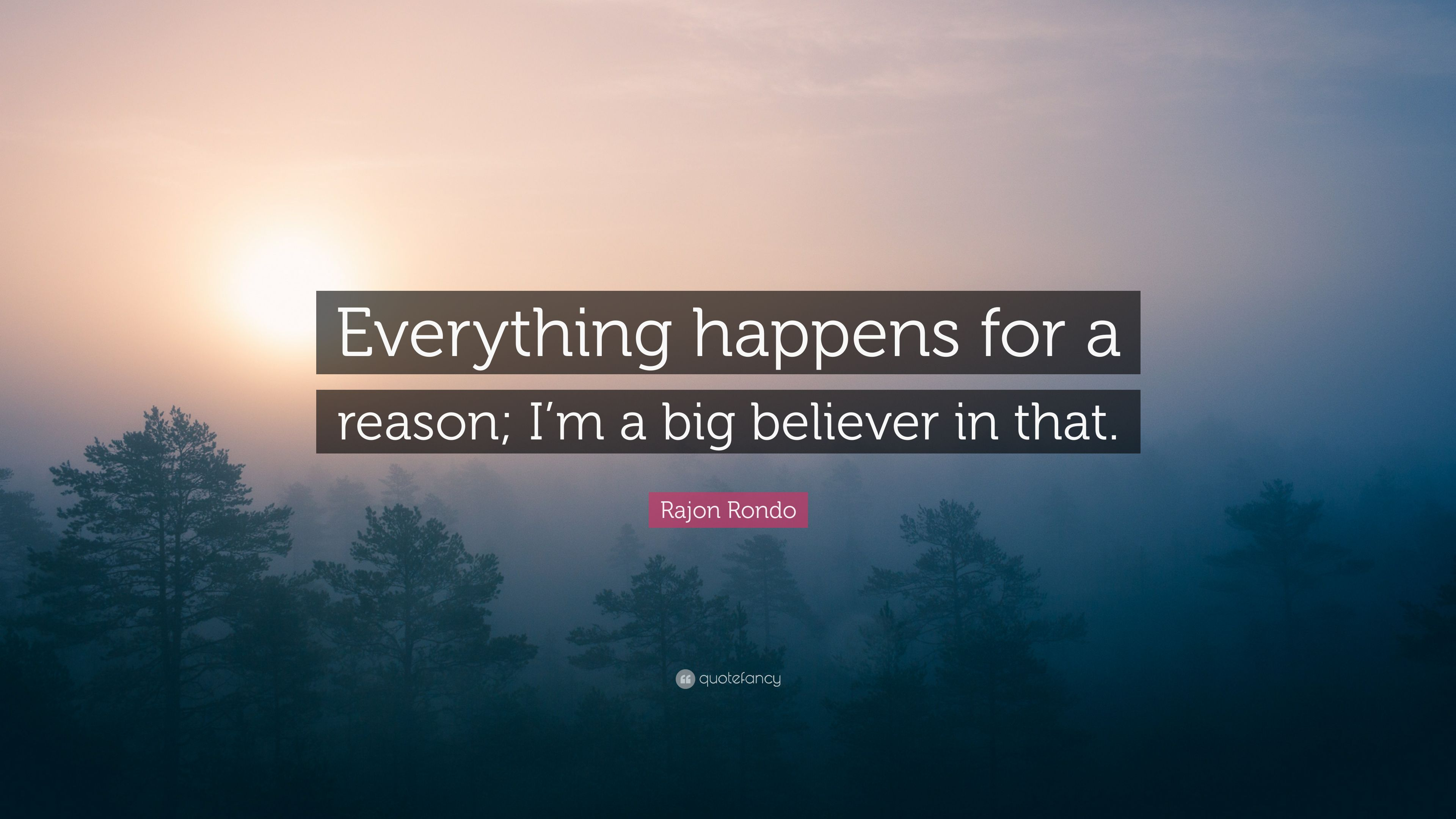 Everything Happens For A Reason Wallpapers Top Free Everything