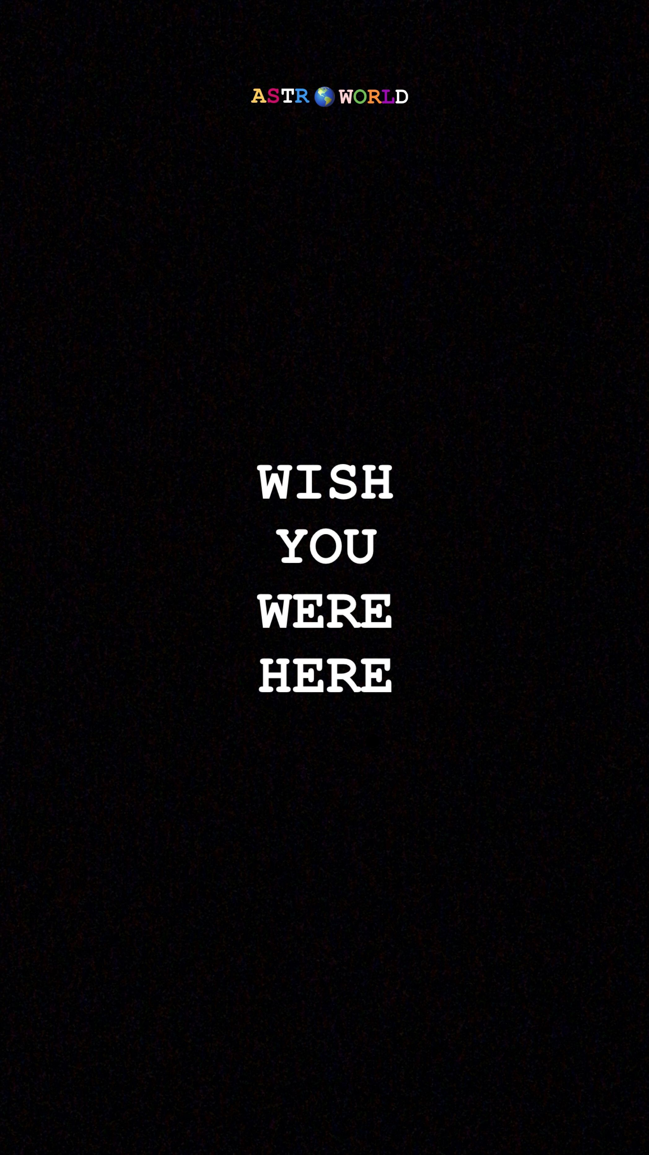 Wish You Were Here Wallpapers Top Free Wish You Were Here