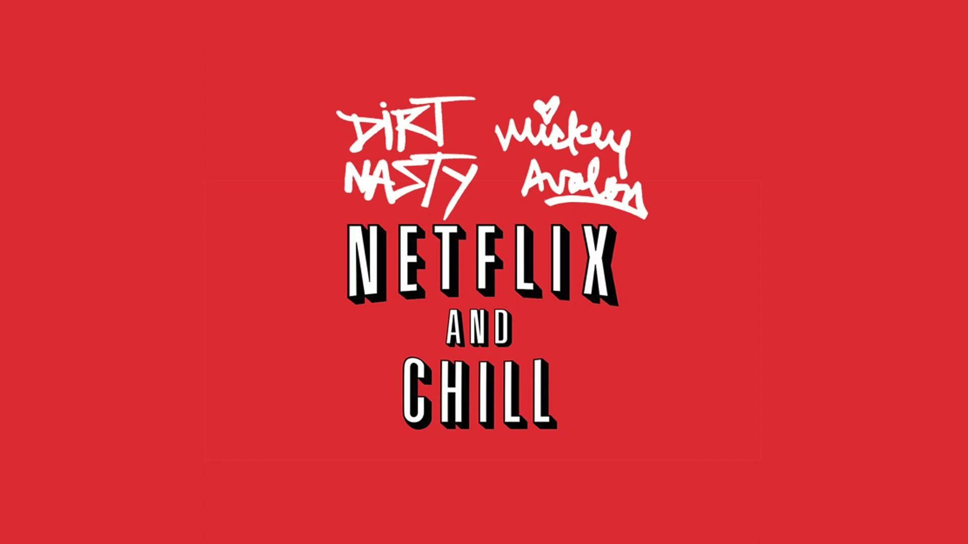 Netflix and Chill Laptop Wallpapers ...