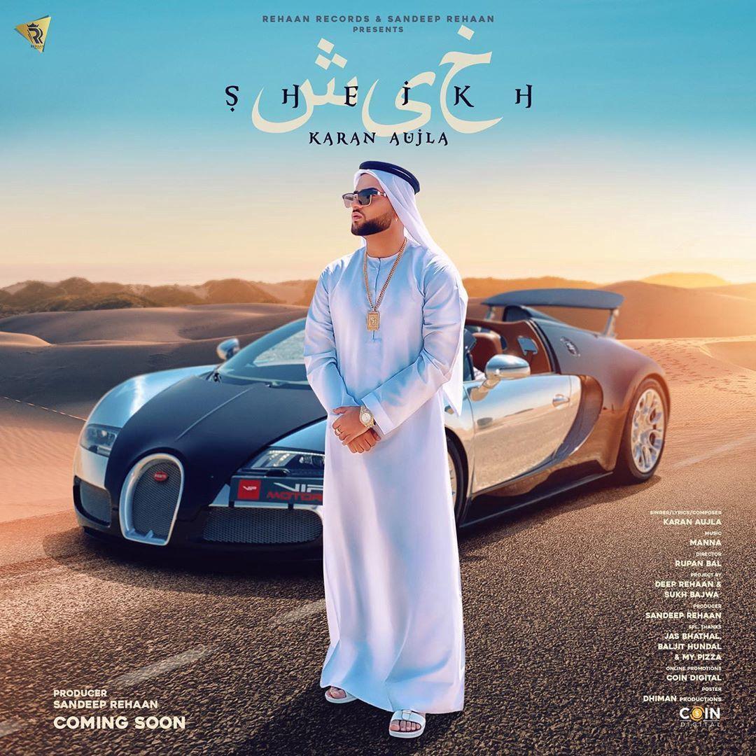 1080x1080 Sheikh (Lời bài hát) - Karan Aujla.  Các bài hát Punjabi mới nhất 2020