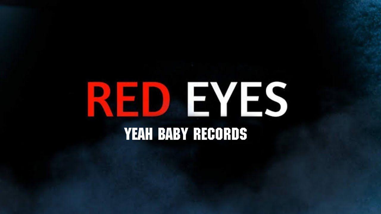 1280x720 Red Eyes 2 (Bài hát chính thức).  Các bài hát Punjabi mới nhất 2020
