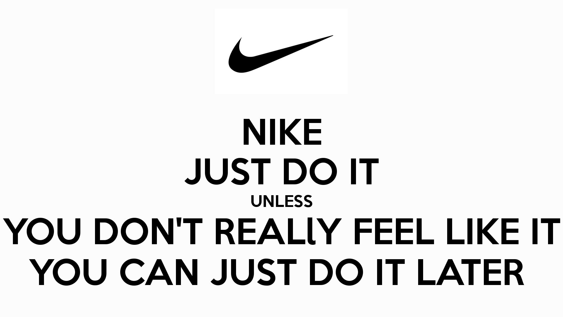 Just Do It Later Wallpapers - Top Free ...