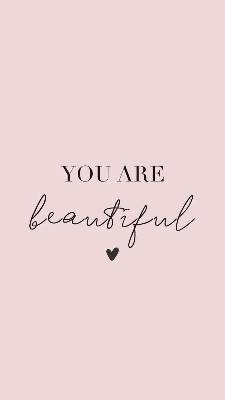 You Are Beautiful Wallpapers Top Free You Are Beautiful Backgrounds Wallpaperaccess