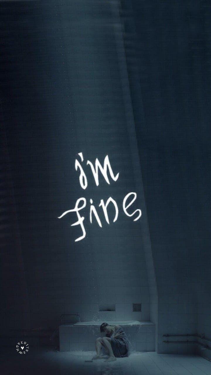 I/'m Fine.