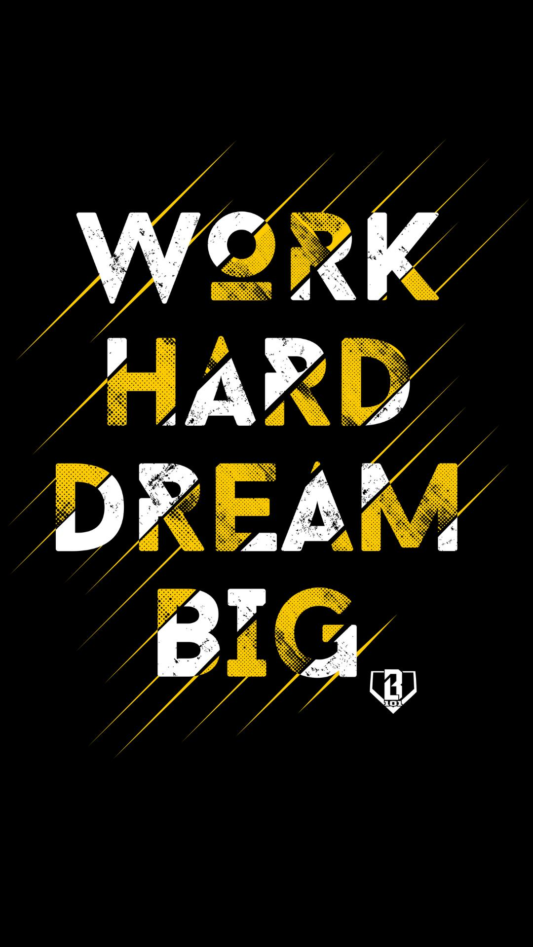 Dream Big Work Hard Wallpapers Top Free Dream Big Work Hard Backgrounds Wallpaperaccess