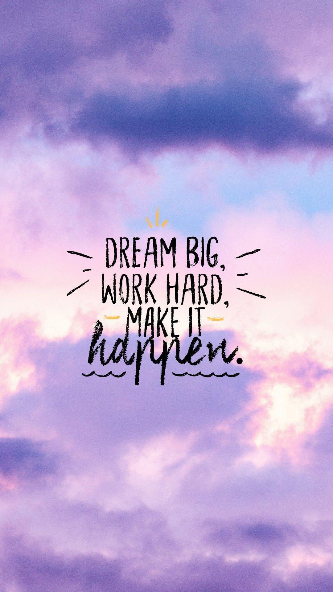 Dream Big Wallpapers   Top Free Dream Big Backgrounds ...