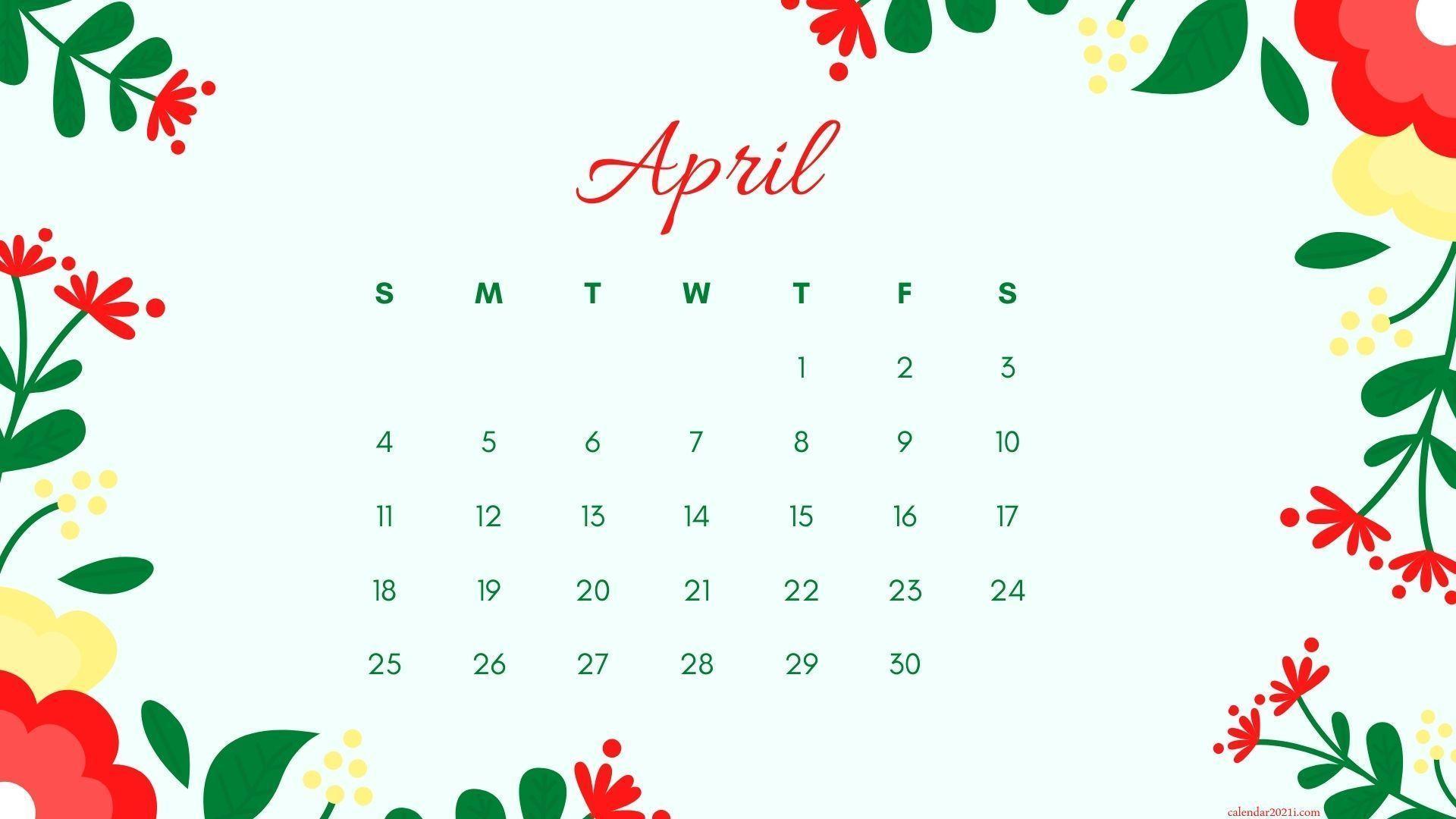 April 2021 Wallpaper Calendar April 2021 Calendar Wallpapers   Top Free April 2021 Calendar