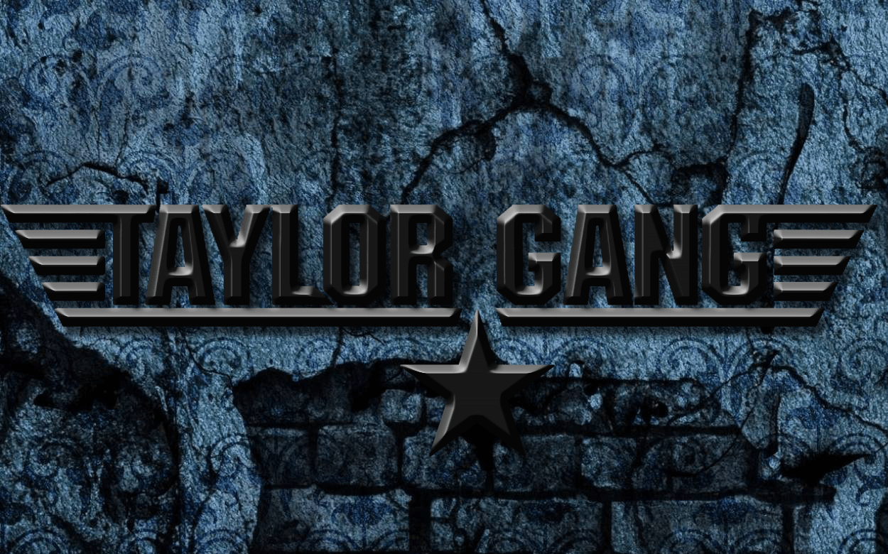 Top Free Taylor Gang Backgrounds