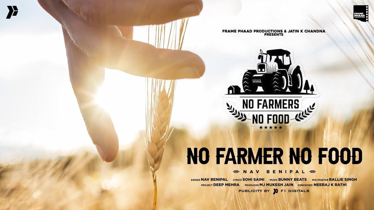 1280x720 NO FARMER NO FOOD LYRICS Lời bài hát NAV BENIPAL Trên A2z