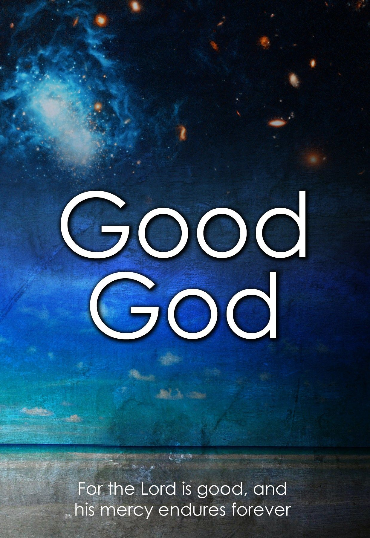 God Is Good Wallpapers Top Free God Is Good Backgrounds