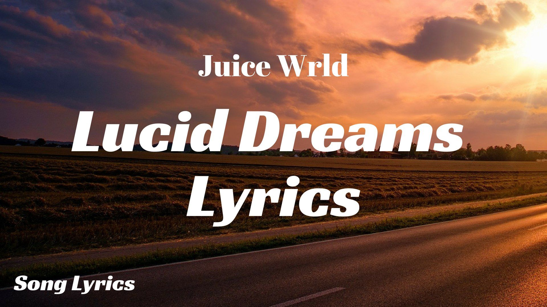 Best Lucid Dreams Juice Wrld Lyrics Download - dream