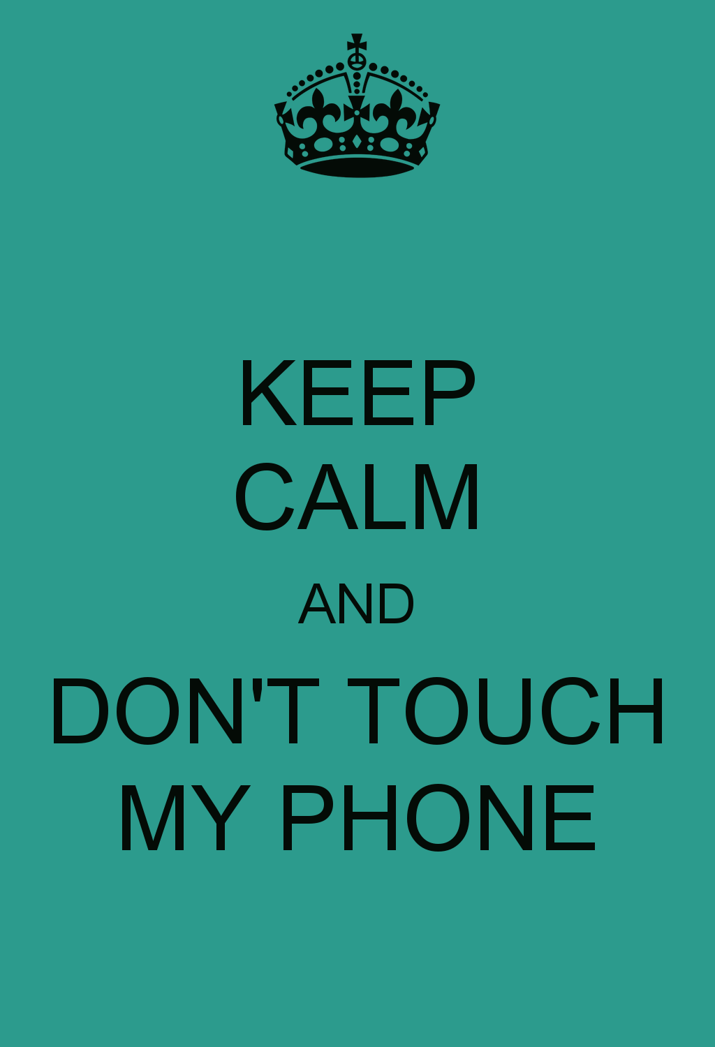 Don T Touch My Phone Wallpapers Top Free Don T Touch My Phone Backgrounds Wallpaperaccess